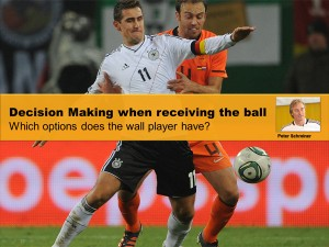 Decision making when receiving the ball